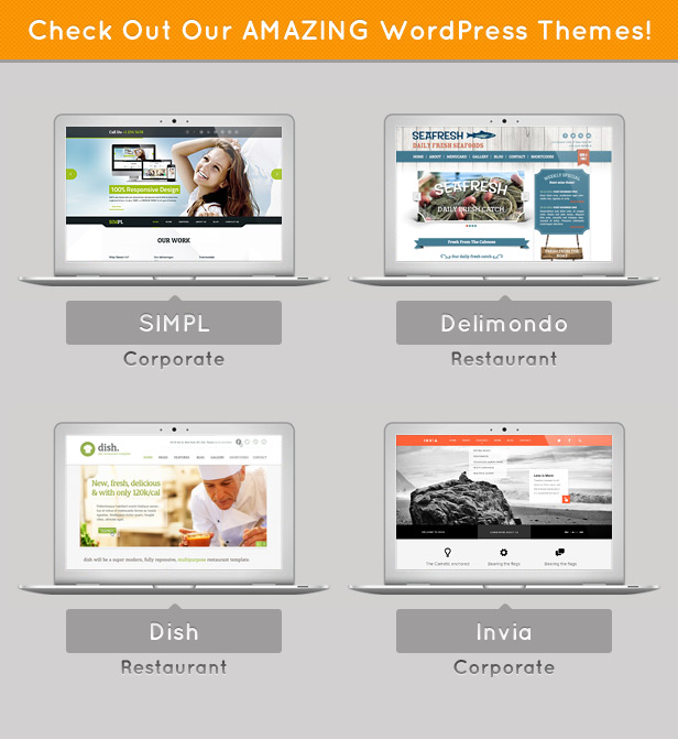 Check Out Our AMAZING WordPress Themes!1 SIMPL Corporate Restaurant Restaurant Corporate oe,